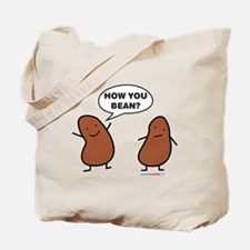 How You Bean? Tote Bag