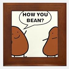 How You Bean? Framed Tile