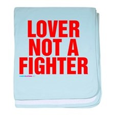 Lover Not A Fighter baby blanket