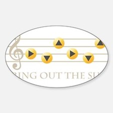 Bring Out The Sun Decal