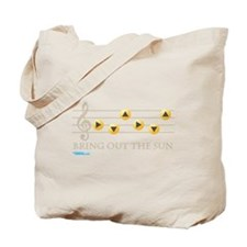 Bring Out The Sun Tote Bag