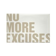 No More Excuses Magnets