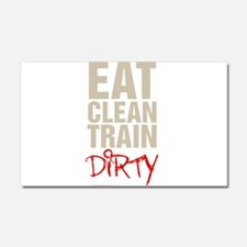 Eat Clean Train Dirty Car Magnet 20 x 12