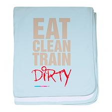 Eat Clean Train Dirty baby blanket
