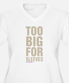 Too Big For Sleeves Plus Size T-Shirt