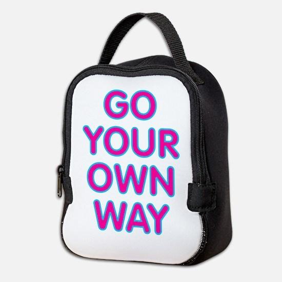 Go Your Own Way Neoprene Lunch Bag