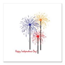 "Happy Independence Day! Square Car Magnet 3"" x 3"""