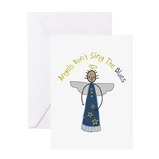 Angels Dont Sing The Blues Greeting Cards
