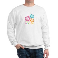 Hibiscus Retired Doctor Sweatshirt
