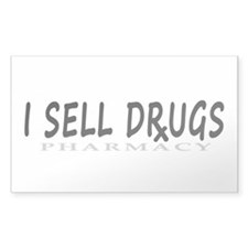 I Sell Drugs Decal