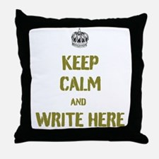 Keep Calm customisiable Throw Pillow