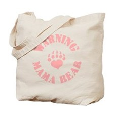 Warning - Mama Bear Tote Bag