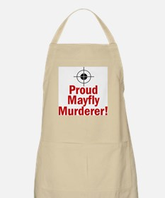 Proud Mayfly Murderer BBQ Apron