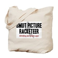 Smut Racketeer Tote Bag