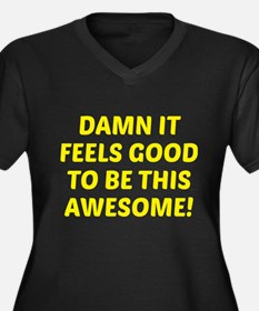 Damn It Feels Good To Be This Awesome! Women's Plu