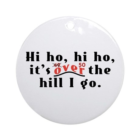 Hi Ho 50 Ornament (Round)
