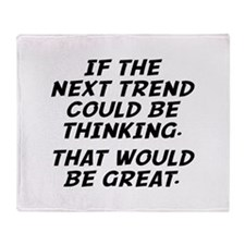 If The Next Trend Could Be Thinking Stadium Blanke