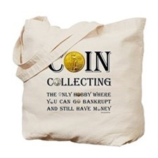 Coin Collecting Tote Bag