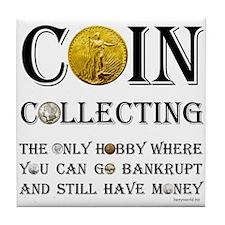 Coin Collecting Tile Coaster