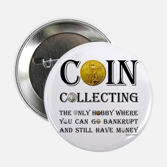 "Coin Collecting 2.25"" Button (10 pack)"