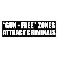 'Gun-Free' Zones Bumper Bumper Sticker