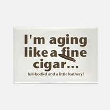 Aging Like Fine Cigars Rectangle Magnet