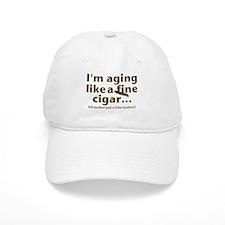Aging Like Fine Cigars Baseball Cap