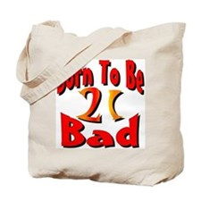 Born To Be 21 Tote Bag