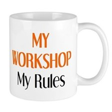 my workshop rules Mug
