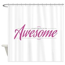 Awesome - Shower Curtain