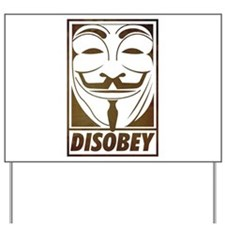 disobey Yard Sign