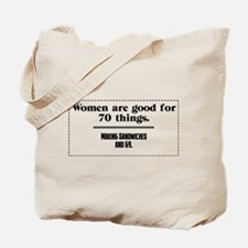 women are good for Tote Bag