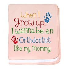 Orthodontist Like Mommy baby blanket