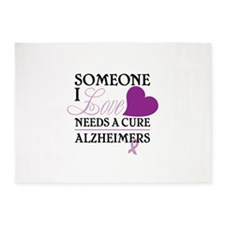 SOMEONE I LOVE NEEDS A CURE ALZHEIMERS 5'x7'Area R