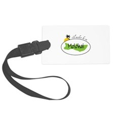 Id ratber be in MOLOKAI Luggage Tag