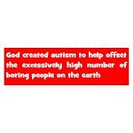 autism cancels boredom Bumper Sticker