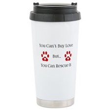 You Can't Buy Love Travel Mug