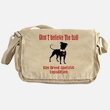 Don't Believe the Bull Messenger Bag