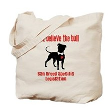 Don't Believe the Bull Tote Bag