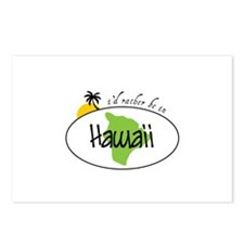 Id ratber be in Hawaii Postcards (Package of 8)