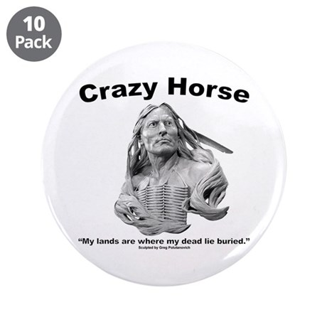 "Crazy Horse: My Lands 3.5"" Button (10 pack)"
