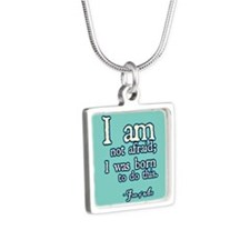 I Am Not Afraid Necklaces
