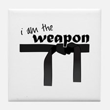 I Am The Weapon Tile Coaster