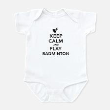 Keep calm and play Badminton Infant Bodysuit