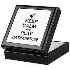 Keep calm and play Badminton Keepsake Box