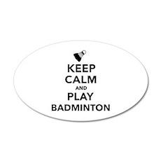 Keep calm and play Badminton Wall Decal