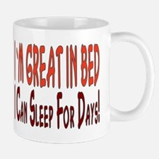 ...Great In Bed... Mug
