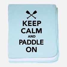 Keep calm and Paddle on baby blanket