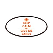 Keep calm and give me candy Patches