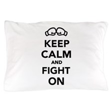 Keep calm and fight on Boxing Pillow Case
